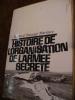 HISTOIRE DE L'ORGANISATION DE L'ARMEE SECRETE. MORLAND BARANGE MARTINEZ