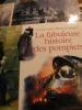 LA FABULEUSE HISTOIRE DES POMPIERS. DEROO RAYMOND (Commandant)