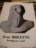 JEAN MOLETTE SCULPTEUR NAIF. LEUTRAT PAUL