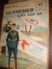 GUYNEMER L'AS DES AS. [COLLECTION PATRIE]- GEORGES THOMAS