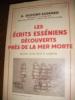 LES ECRITS DES ESSENIENS DECOUVERTS PRES DE LA MER MORTE. DUPONT-SOMMER A.