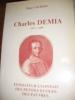 CHARLES DEMIA 1637-1689  FONDATEUR LYONNAIS DES PETITES ECOLES DES PAUVRES. GILBERT ROGER