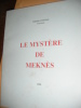 LE MYSTERE DE MEKNES. GOUDAL VALENTIN