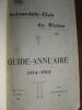 GUIDE-ANNUAIRE  1914-1915. AUTOMOBILE-CLUB DU RHONE