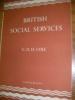BRITISH SOCIAL SERVICES. COLE G.D.H.