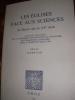 LES EGLISES FACE AUX SCIENCES DU MOYEN-AGE AU XX°SIECLE - ACTES DU COLLOQUE DE LA COMMISSION INTERNATIONALE D'HISTOIRE ECCLESIASTIQUE COMPAREE TENU A ...