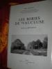 LES BORIES DE VAUCLUSE (REGION DE BONNIEUX)-LA TECHNIQUE LES ORIGINES LES USAGES- CONTRIBUTION A L'ETUDE DES CONSTRUCTIONS EN PIERRES SECHES DE LA ...