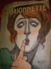 LA BAIONNETTE N°28 13 JANVIER 1916   NUMERO SPECIAL: TAISEZ VOUS!- MEFIEZ-VOUS!. POULBOT-FONTAN-FOY-GALLO-GENTY-ICART-NAM-GERDA WEGENER-WEILUC-HERMANT ...
