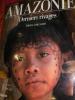 AMAZONIE DERNIERS RIVAGES. MIRELLA RICCIARDI