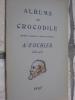 ALPHONSE FOCHIER (1845-1903). [ALBUMS DU CROCODILE]AUDRY A.-CONDAMIN R.-VORON J.-LAROYENNE E.
