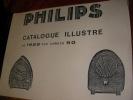 CATALOGUE ILLUSTRE DE 1928 AUX ANNEES 50. PHILIPS