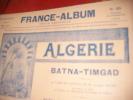 ALGERIE- BATNA TIMGAD. [BALLU ALBERT]