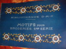 MOTIFS POUR BRODERIES (V°SERIE). BIBLIOTHEQUE D.M.C.