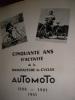 CINQUANTE ANS D'ACTIVITE DE LA MANUFACTURE DE CYCLES AUTOMOTO 1898-1901-1951. AUTOMOTO