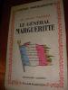 LE GENERAL MARGUERITTE- UN GRAND FRANCAIS. VICTOR MARGUERITTE