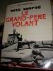 MAX CONRAD-LE GRAND-PERE VOLANT. SALLY BUEGELEISEN