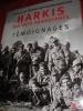 HARKIS SOLDATS ABANDONNES- TEMOIGNAGES. COLLECTIF