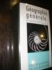 GEOGRAPHIE GENERALE. (SOUS LA DIRECTION D'A.JOURNAUX, P. DEFFONTAINES, M.J. BRUNHES]