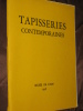 TAPISSERIES CONTEMPORAINES. [JULLIAN RENE]