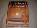 MOROCCAN INTERIORS-INTERIEURS MAROCAINS. LOVATT-SMITH LISA