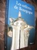 LES ORFEVRES DE BOURGOGNE. DE CHASSEY A.-REVEILLON E.-BRAULT LERCH S.