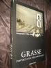 GRASSE, PORTRAIT D'UNE VILLE PROVENCALE. AUNE LUCIEN- SABATIER ALAIN