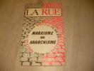 LA RUE N°14 1972- MARXISME OU ANARCHISME. COLLECTIF