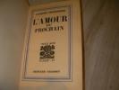 L'AMOUR DU PROCHAIN. CHARDONNE JACQUES