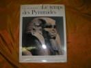 LE MONDE EGYPTIEN- LES PHARAONS- LE TEMPS DES PYRAMIDES (DE LA PREHISTOIRE AUX HYKSOS 1560 AV. J.C.. ALDRED C.-DE CENIVAL J.L.- DEBONO F.- ...