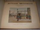ALBUM MILITAIRE - 1 ère PARTIE:15 LIVRAISONS.