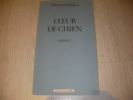 COEUR DE CHIEN. BOULGAKOV MIKHAIL