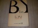 LE PAL PAMPHLET 1885. BLOY LEON