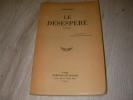 LE DESESPERE. BLOY LEON