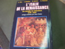 L'ITALIE DE LA RENAISSANCE-UN MONDE EN MUTATION 1378-1494. BEC C.- CLOULAS I.- JESTAZ B.- TENENTI A.