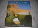L'ART ET LE TEMPS- REGARDS SUR LA QUATRIEME DIMENSION. [SOUS LA DIRECTION DE MICHEL BAUDSON] COLLECTIF