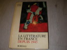 LA LITTERATURE EN FRANCE DEPUIS 1945. BERSANI J.- AUTRAND M.- LECARME J.- VERCIER B.