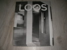 ADOLF LOOS 1870- 1933  ARCHITECTE CRITIQUE DANDY. SARNITZ AUGUST