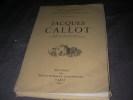 JACQUES CALLOT - ETUDE SUR SON OEUVRE GRAVE . RECUEILS ILLUSTRES DE LA BIBLIOTHEQUE NATIONALE