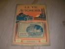 LA VIE AUTOMOBILE N°837  21°ANNEE - 10 NOVEMBRE 1925.. [FAOUX CHARLES] COLLECTIF