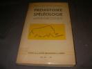 PREHISTOIRE SPELEOLOGIE ARIEGEOISES - BULLETIN DE LA SOCIETE PREHISTORIQUE DE L'ARIEGE TOME XII-1957. COLLECTIF