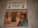 LE PANTHEON EGYPTIEN - COLLECTION DES PERSONNAGES MYTHOLOGIQUES DE L'ANCIENNE EGYPTE. CHAMPOLLION