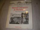 MAISONS PAYSANNES DE BOURGOGNE. THINLOT FRANCOISE