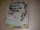 JUSQU'A L'ALLEE DES MIG. ODGERS GEORGE