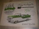 "ANNOUNCING THE AMAZING NEW, BLAZING NEW METROPOLITAN""1500"". CATALOGUE AUTOMOBILE"