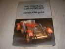 THE COMPLETE CAR MODELLER. WINGROVE GERALD A.