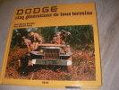 DODGE CINQ GENERATIONS DE TOUS TERRAINS. BONIFACE J.M.- JEUDY J.G.