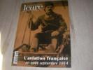 ICARE N°193 2005-L'AVIATION FRANCAISE EN AOUT-SEPTEMBRE 1914. [REVUE ICARE] COLLECTIF