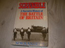 SCRAMBLE - A NARRATIVE HISTORY OF THE BATTLE OF BRITAIN. NORMAN GELB