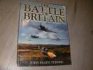 THE BATTLE OF BRITAIN. JOHN FRAYN TURNER