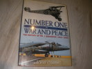 NUMBER ONE IN WAR AND PEACE - THE HISTORY OF N°1 SQUADRON 1912-2000. NORMAN FRANCKS- MIKE O'CONNOR